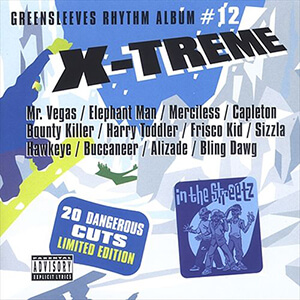 Greensleeves Rhythm Album #12: X-Treme