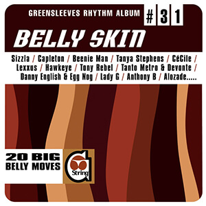 Greensleeves Rhythm Album #31: Belly Skin