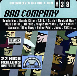 Greensleeves Rhythm Album #39: Bad Company