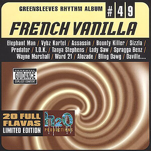 Greensleeves Rhythm Album #49: French Vanilla
