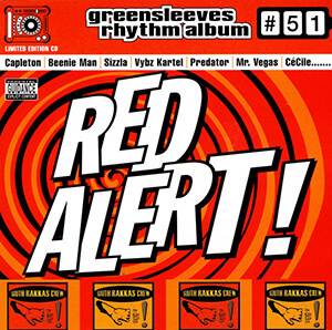 Greensleeves Rhythm Album #51: Red Alert!