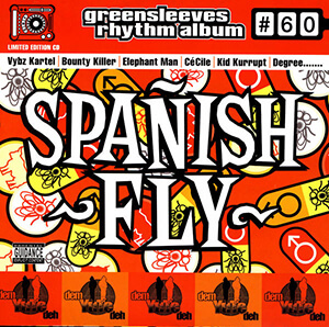 Greensleeves Rhythm Album #60: Spanish Fly