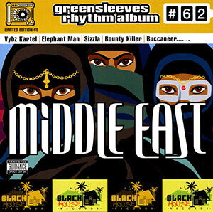 Greensleeves Rhythm Album #62: Middle East