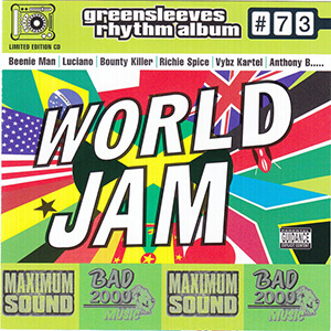 Greensleeves Rhythm Album #73: World Jam