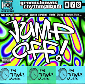 Greensleeves Rhythm Album #78: Jump Off!