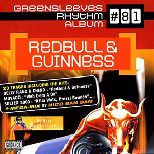 Greensleeves Rhythm Album #81: Redbull & Guinness