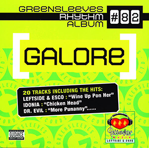 Greensleeves Rhythm Album #82: Galore