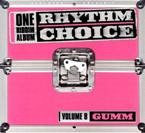 Rhythm Choice Volume 8: Gumm