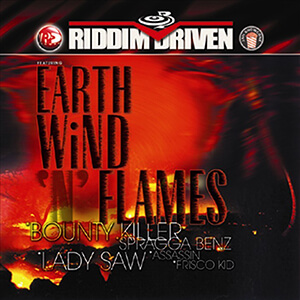 Riddim Driven: Earth, Wind 'N' Flames