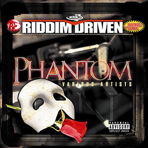 Riddim Driven: Phantom